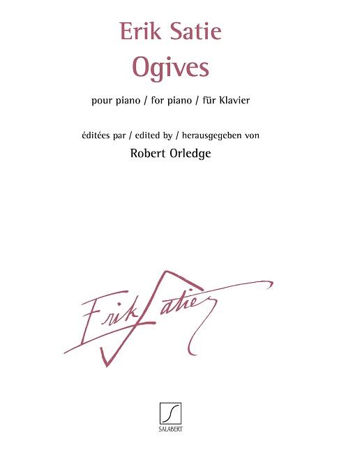 Erik Satie: Ogives: Piano