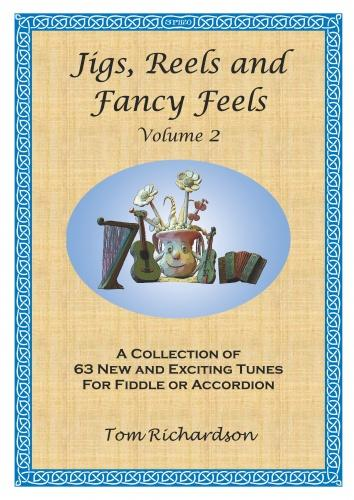 A. Richardson: Jigs Reels & Fancy Feels 2: Violin & Accordion: Instrumental
