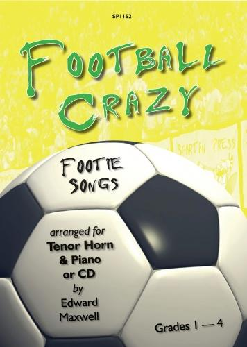 E Mexwell: Football Crazy - Footie Songs: French Horn: Instrumental Album