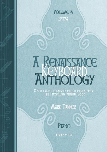 Renaissance Anthology  A Vol.4: Piano or Keyboard: Instrumental Album