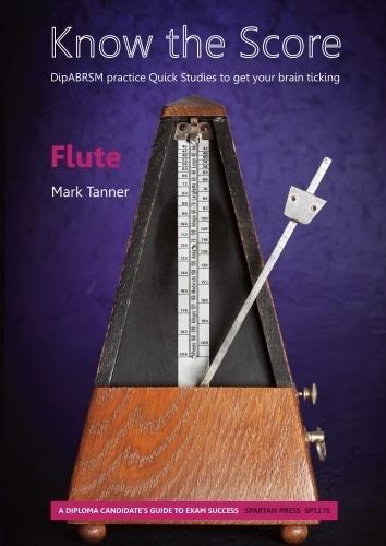 M. Tanner: Know the Score: Flute: Instrumental Tutor