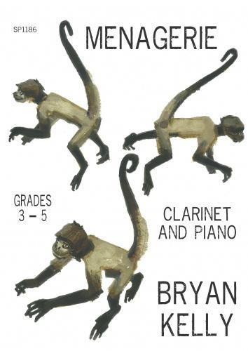 B. Kelley: Menagerie Grades 3-5: Clarinet: Instrumental Album