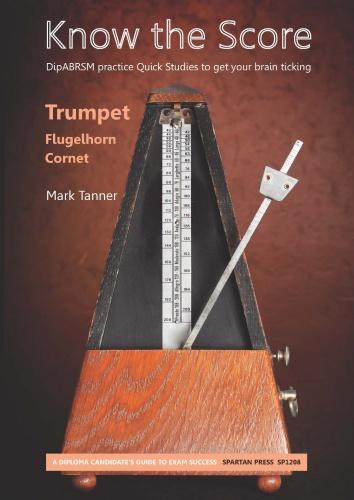 Mark Tanner: Know the Score: Trumpet: Instrumental Album