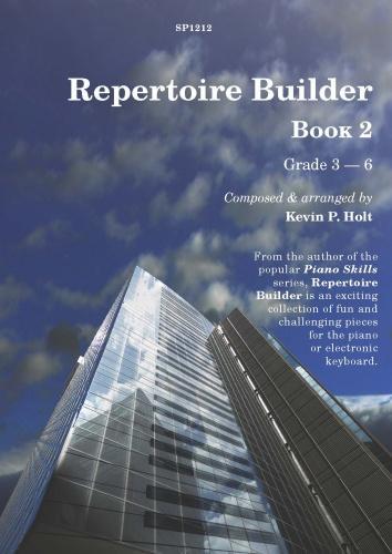 Kevin P. Holt: Repertoire Builder Book 2: Piano: Instrumental Album