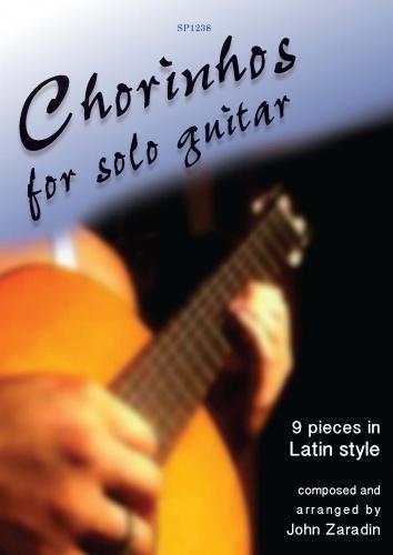 John Zaradin: Chorinhos for solo Guitar: Guitar: Instrumental Album