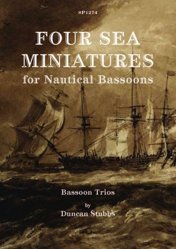Duncan Stubbs: Four Sea Miniatures: Bassoon Ensemble: Score and Parts