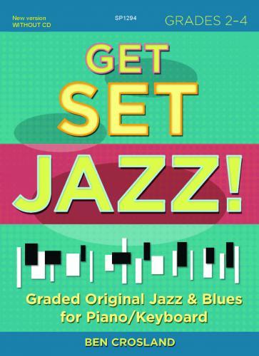 Ben Crosland: Get Set Jazz!: Piano or Keyboard: Instrumental Album