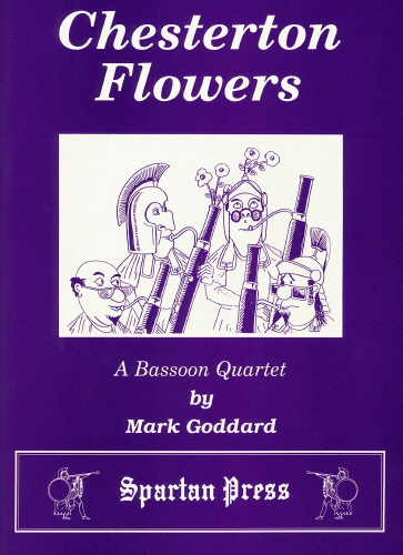 M. Goddard: Chesterton Flowers: Bassoon Ensemble: Instrumental Album