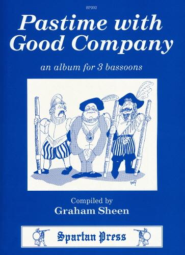 Pastime With Good Company: Bassoon Ensemble: Instrumental Album