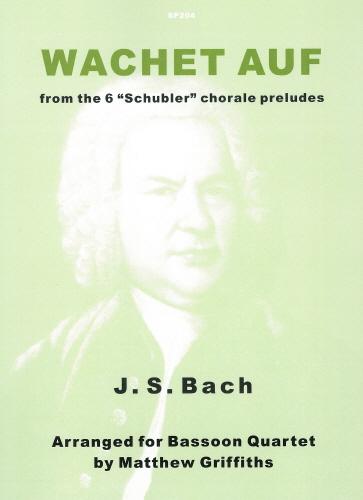 Johann Sebastian Bach: Wachet Auf: Bassoon Ensemble: Instrumental Album