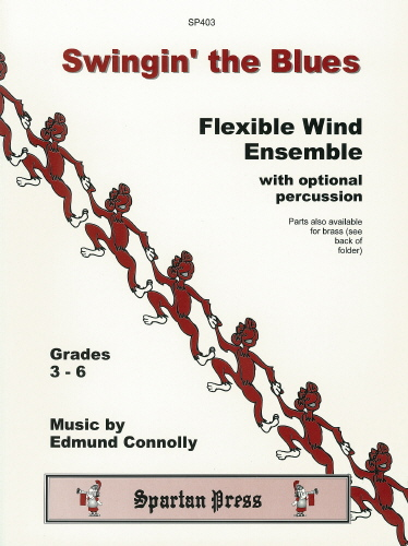 E. Connolly: Swingin The Blues: Wind Ensemble: Instrumental Album