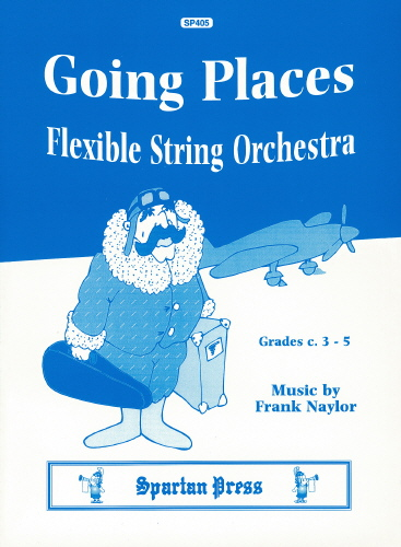F. Naylor: Going Places: String Orchestra: Score and Parts