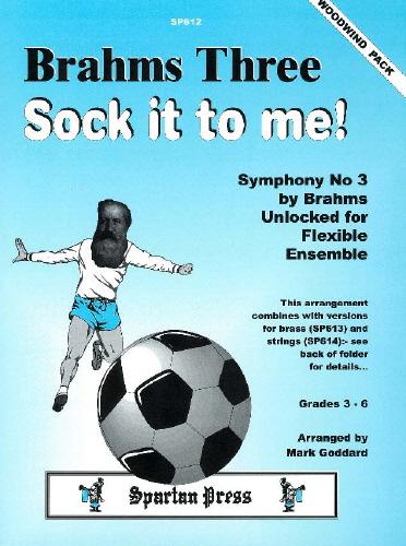 Johannes Brahms: Brahms Three Sock It To Me: Wind Ensemble: Score and Parts