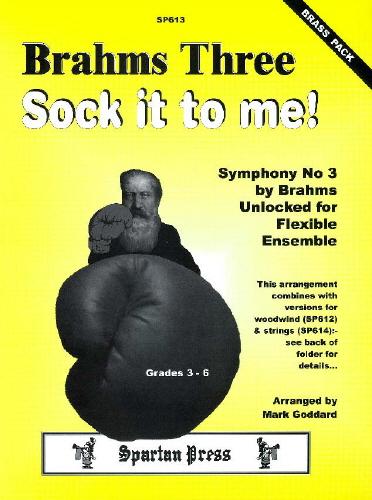 Johannes Brahms: Brahms Three Sock It To Me: Flexible Band: Instrumental Album