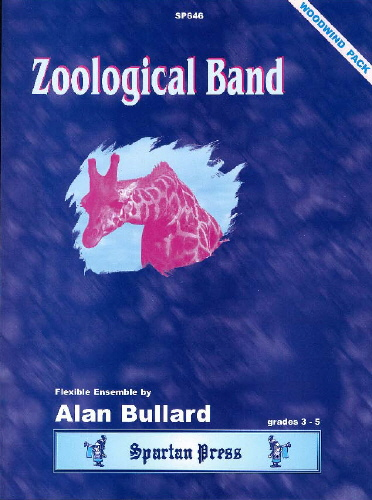 Alan Bullard: Zoological Band: Wind Ensemble: Instrumental Album