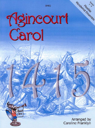 Agincourt Carol 1415: Wind Ensemble: Instrumental Album