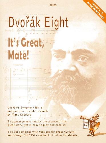 Antonín Dvo?ák: Dvorak 8 It S Great Mate Vol. 8: Wind Ensemble: Instrumental