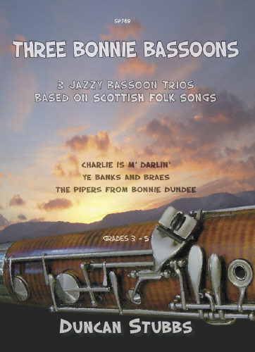 Duncan Stubbs: 3 Bonnie Bassoons: Bassoon Ensemble: Score and Parts