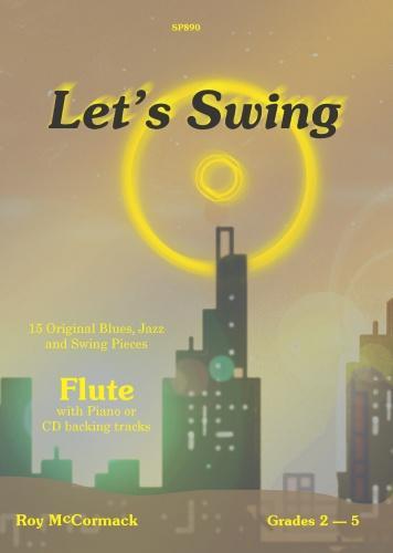 R. Mccormack: Let's Swing: Flute: Instrumental Album