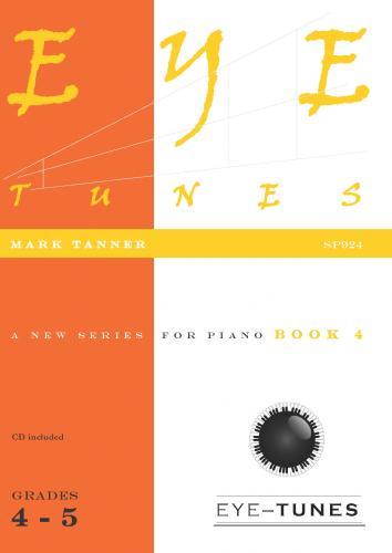 Mark Tanner: Eye Tunes Book 4: Piano: Instrumental Album