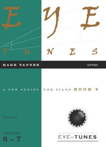 Mark Tanner: Eye Tunes Book 6: Piano: Instrumental Album
