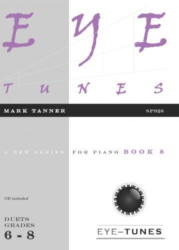 Mark Tanner: Eye Tunes Book 8: Piano Duet: Instrumental Album