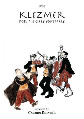 Klezmer for flexible Ensemble: Flexible Band: Score and Parts