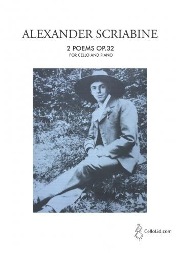 Alexander Scriabin: Two Poems Op.32 Arranged For Cello And Piano: Cello: Score