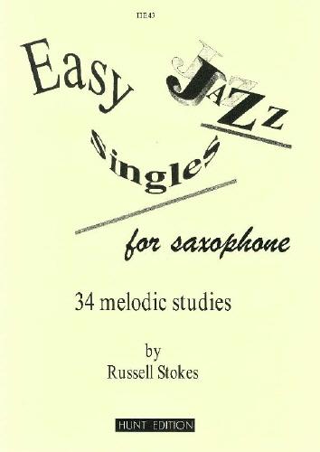 R. Stokes: Easy Jazz Singles: Alto Saxophone: Instrumental Album