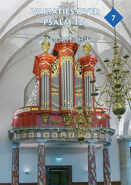 Paul Ritchie: Variaties over Psalm 121  deel 7: Organ: Instrumental Album