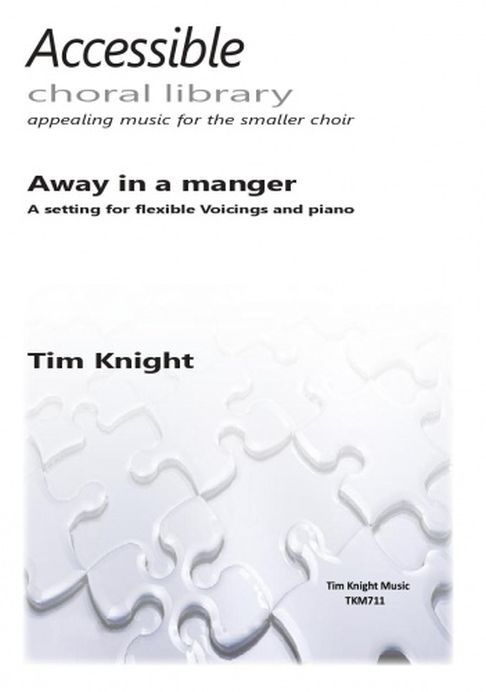 Tim Knight: Away In A Manger: Upper Voices: Vocal Score