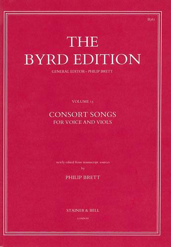 William Byrd: Consort Songs Z/Viols: Voice