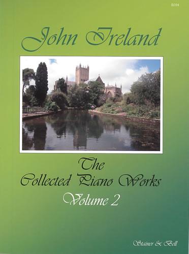 John Ireland: Collected Piano Works 2: Piano: Instrumental Album