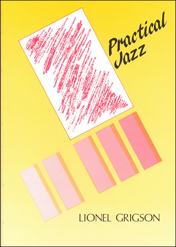 Lionel Grigson: Practical Jazz: Theory