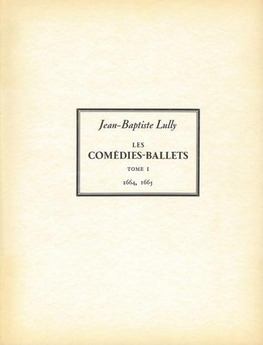 Jean-Baptiste Lully: Le Mariage Forcé and Lamour Médecin: Orchestra
