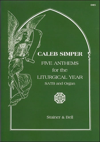 Five Anthems For The Liturgical Year: SATB: Vocal Score