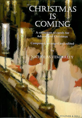 N. Temperley: Christmas Is Coming: Vocal Score