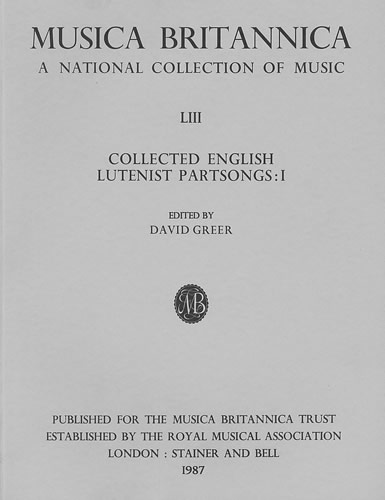 Collected English Lutenist Partsongs I: Lute