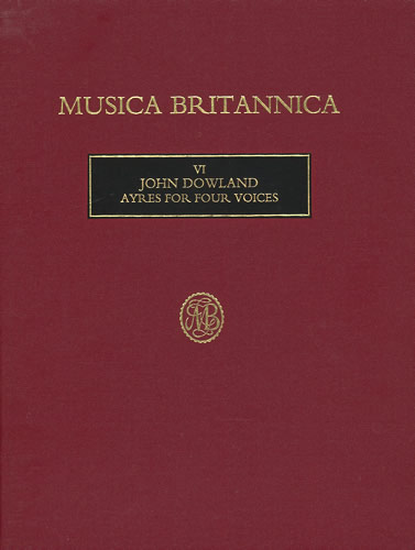 John Dowland: Ayres for Four Voices: Vocal Score