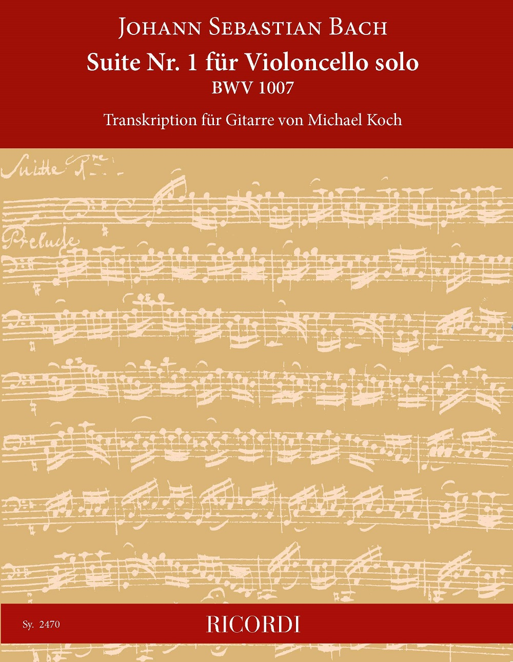 Johann Sebastian Bach: Suite Nr. 1 für Violoncello solo BWV 1007: Guitar: