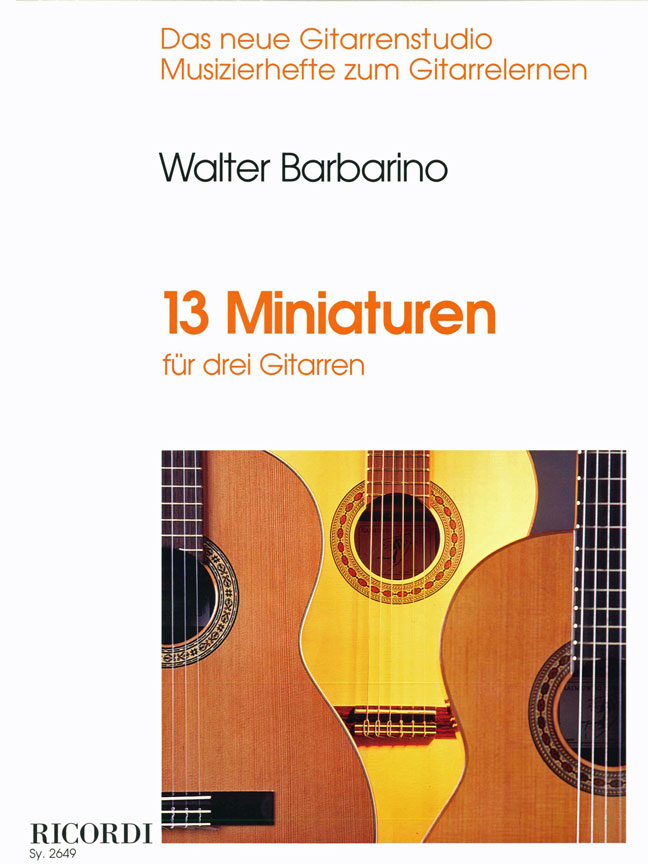 Walter Barbarino: 13 Miniaturen: Guitar Ensemble: Instrumental Work