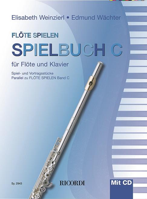 Flöte spielen Spielbuch C: Flute: Instrumental Collection