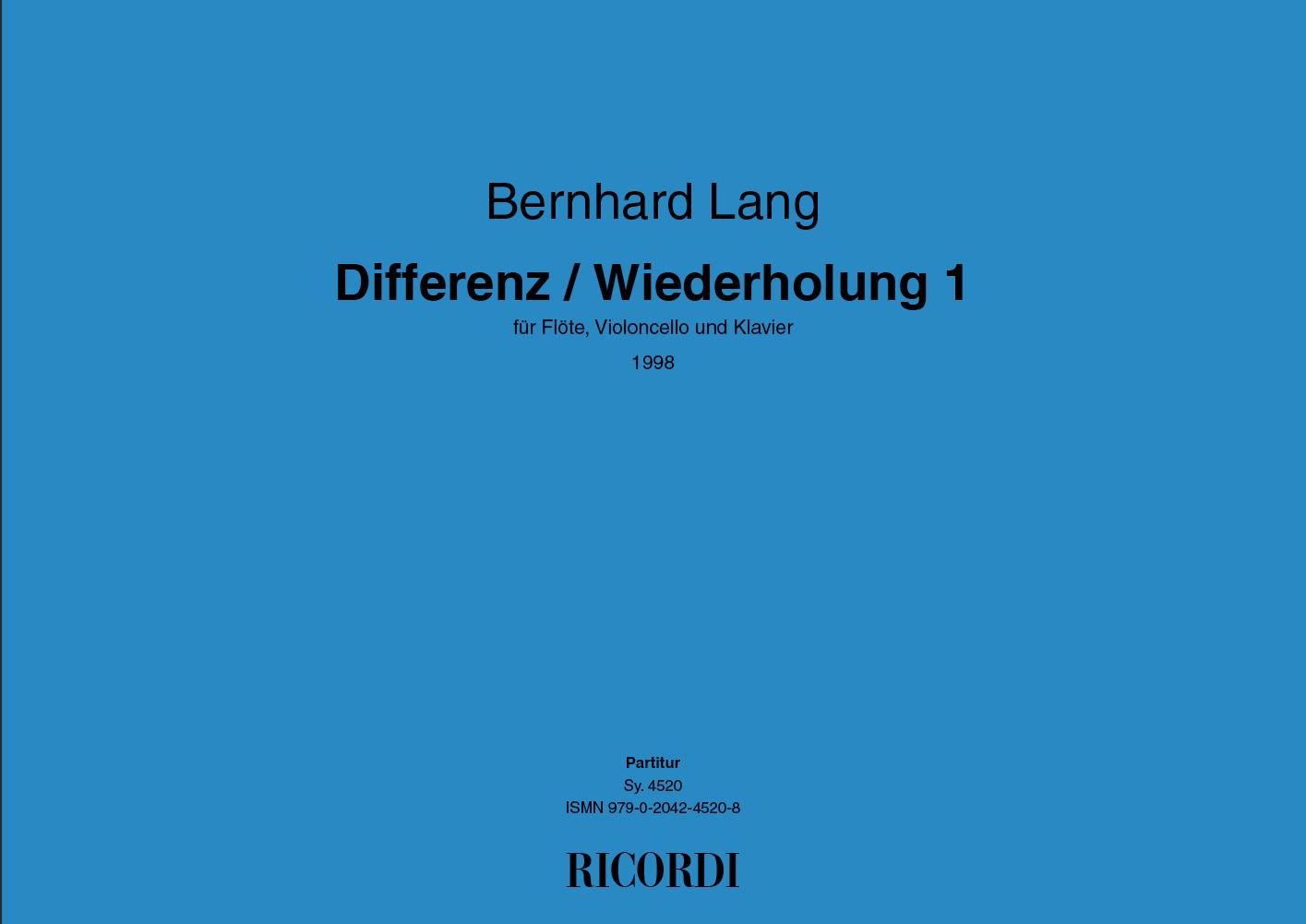 Bernhard Lang: Differenz / Wiederholung 1: Ensemble: Instrumental Work