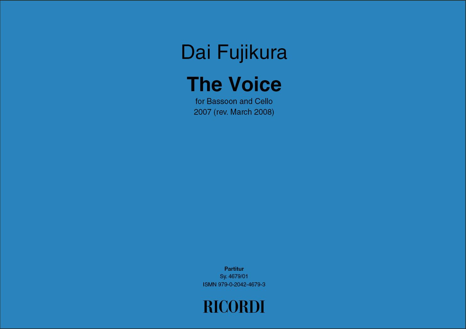 Dai Fujikura: The voice: Mixed Duet: Instrumental Work
