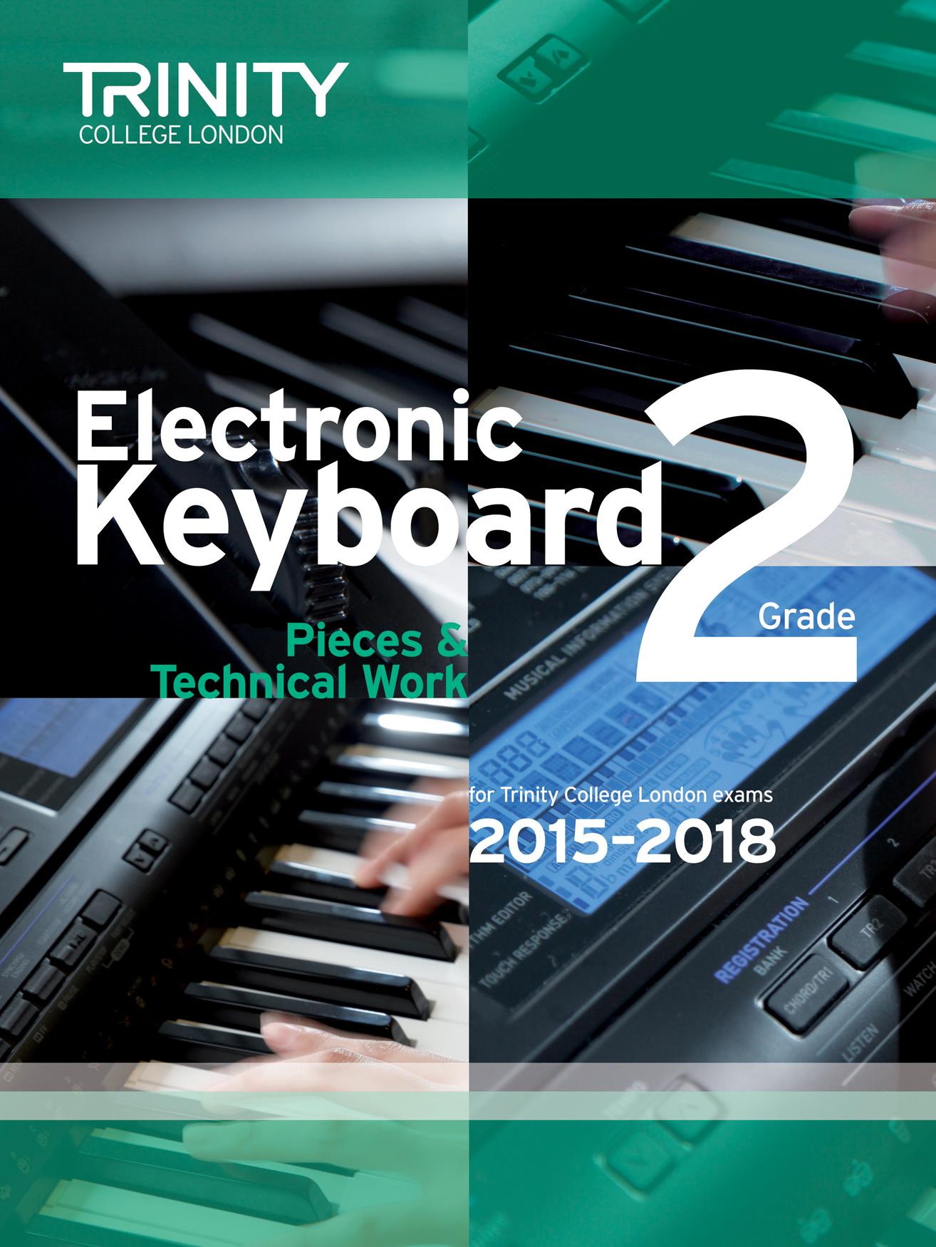 Electronic Keyboard Grade 2 2015-2018: Electric Keyboard