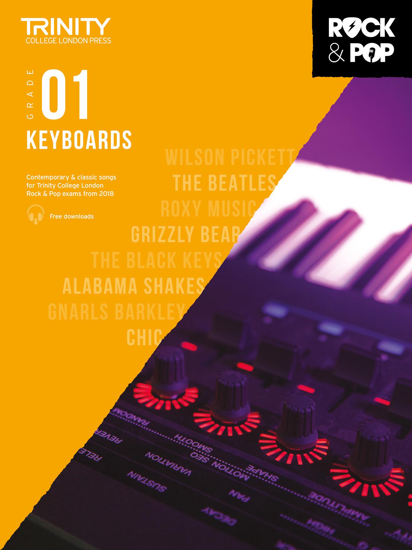 Trinity College London Rock & Pop 2018 Keyboards Grade 1 (Trinity Rock & Pop)