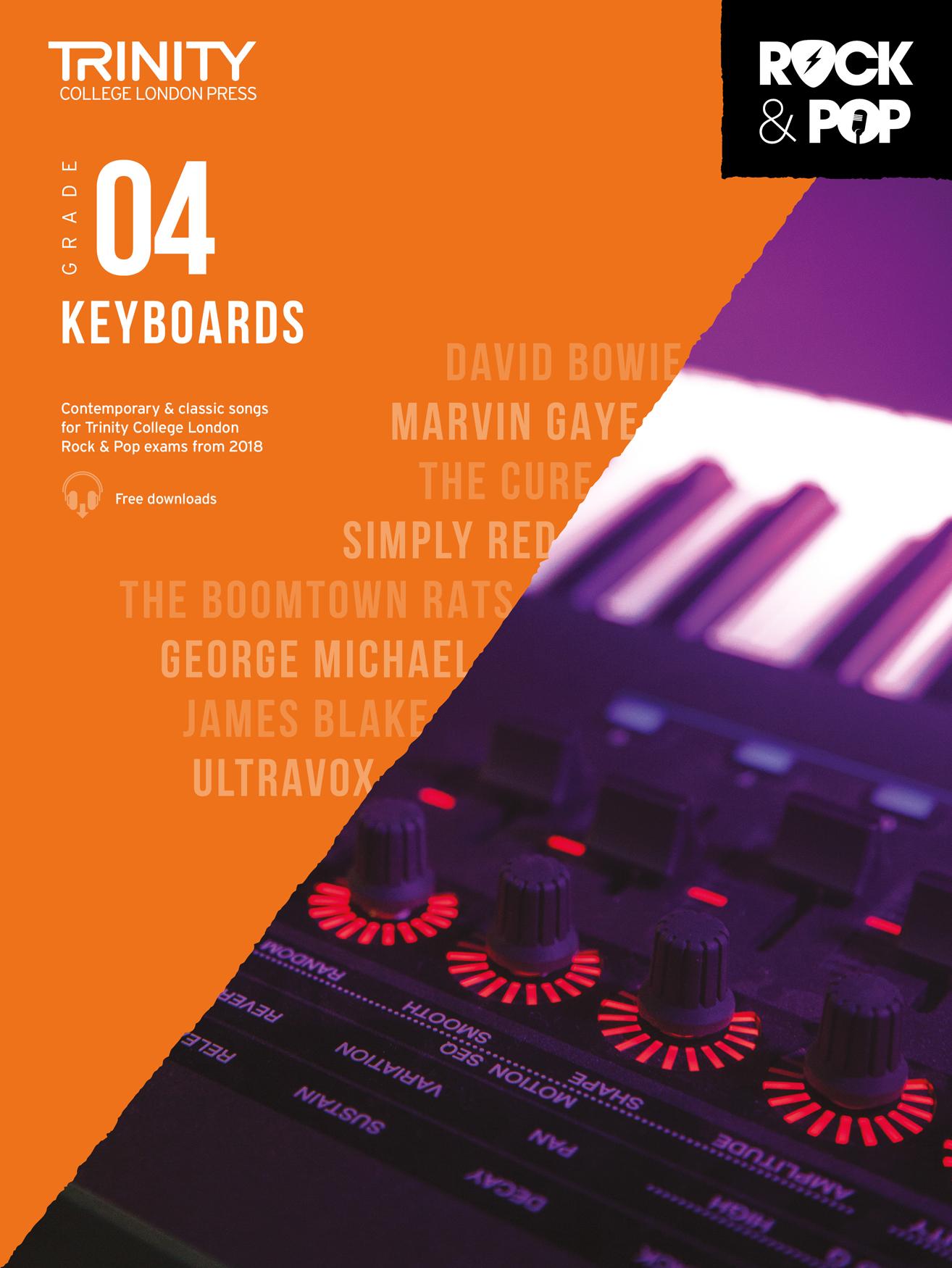 Trinity College London Rock & Pop 2018 Keyboards Grade 4 (Trinity Rock & Pop)