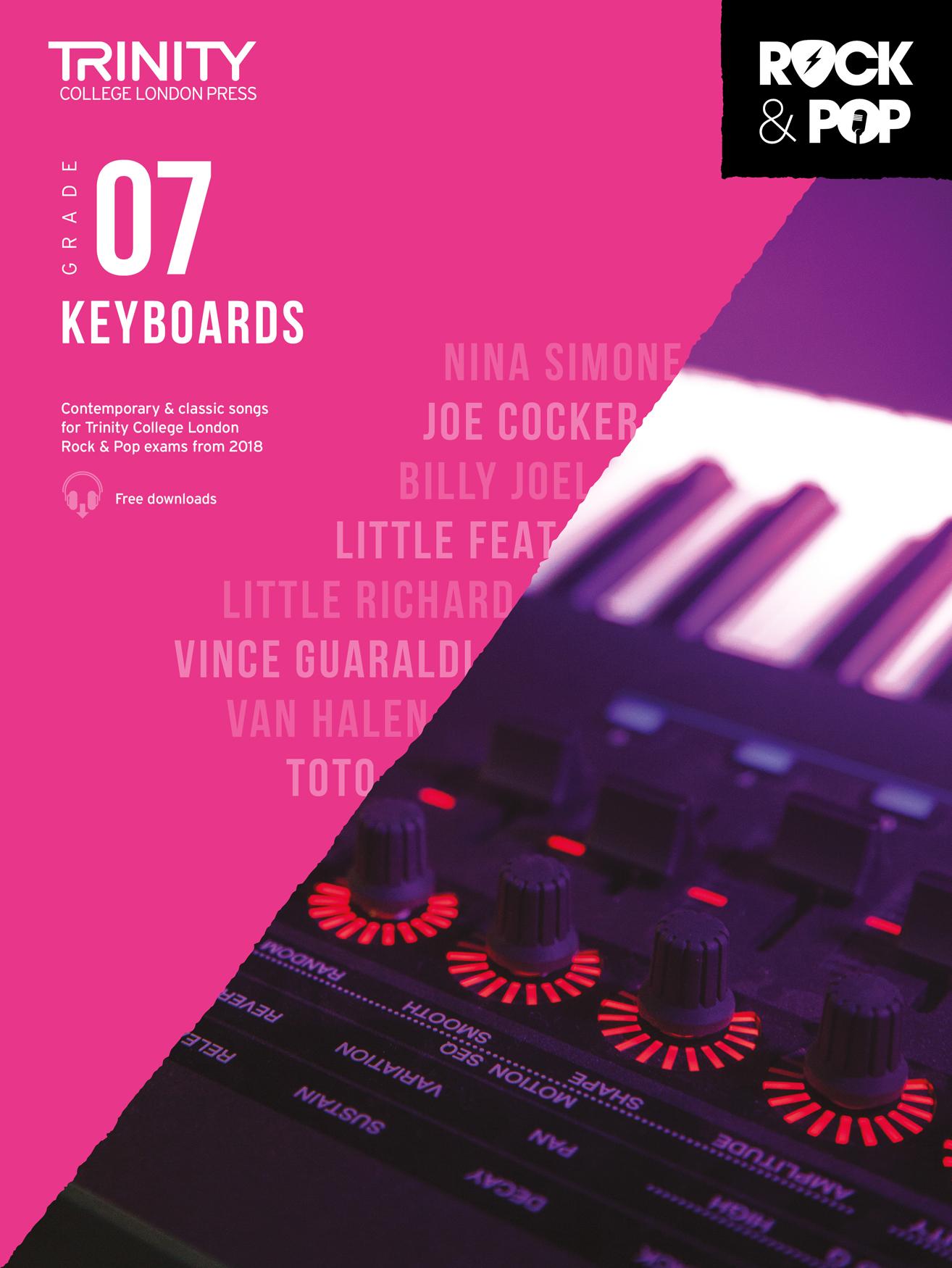 Trinity College London Rock & Pop 2018 Keyboards Grade 7 (Trinity Rock & Pop)