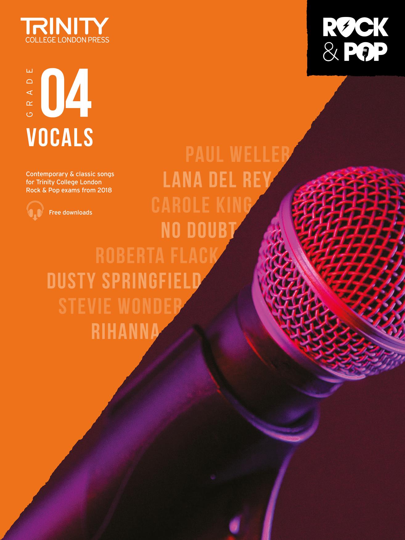 Trinity College London Rock & Pop 2018 Vocals Grade 4 (Trinity Rock & Pop 2018)