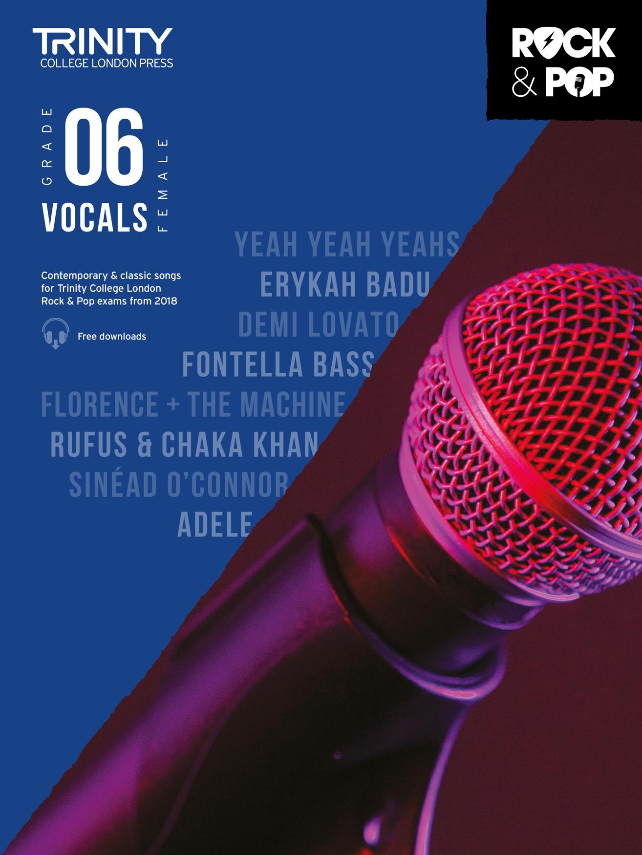 Trinity College London Rock & Pop 2018 Vocals Grade 6 (Female Voice) (Trinity Rock & Pop 2018)